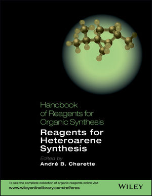 Handbook of Reagents for Organic Synthesis: Reagents for Heteroarene Synthesis (1118704894) cover image