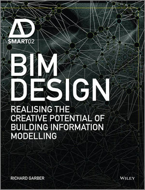 BIM Design: Realising the Creative Potential of Building Information Modelling (1118719794) cover image