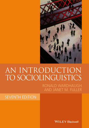 An Introduction to Sociolinguistics, 7th Edition