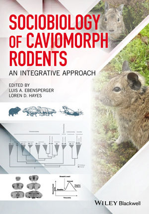 Sociobiology of Caviomorph Rodents: An Integrative Approach