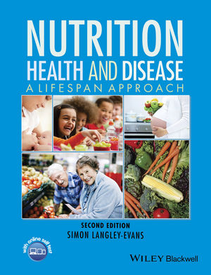 Nutrition, Health and Disease: A Lifespan Approach, 2nd Edition