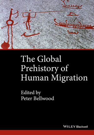 The Global Prehistory of Human Migration (1118970594) cover image