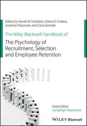 The Wiley Blackwell Handbook of the Psychology of Recruitment, Selection and Employee Retention (1118972694) cover image