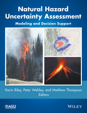 Natural Hazard Uncertainty Assessment: Modeling and Decision Support (1119028094) cover image