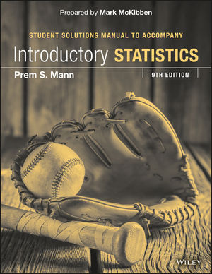 Introductory Statistics Student Solutions Manual, 9th Edition