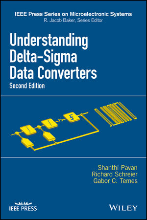 Understanding Delta-Sigma Data Converters, 2nd Edition (1119258294) cover image