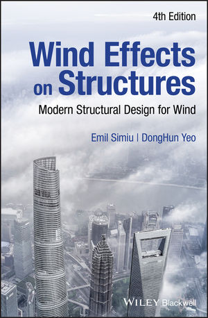 Wind Effects on Structures: Modern Structural Design for Wind, 4th Edition