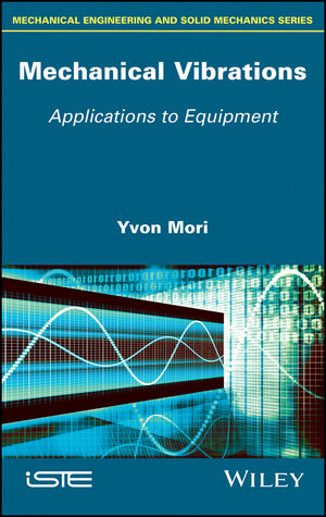 Mechanical Vibrations: Applications to Equipment (1119384494) cover image