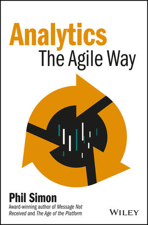 Analytics: The Agile Way (1119424194) cover image