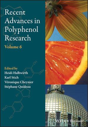 Recent Advances in Polyphenol Research, Volume 6