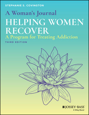 A Woman's Journal: Helping Women Recover, 3rd Edition