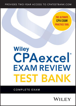 Wiley CPAexcel Exam Review 2020 Test Bank: Complete Exam (2-year access)