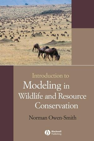 Introduction to Modeling in Wildlife and Resource Conservation (1405144394) cover image