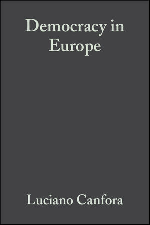 Democracy in Europe: A History of an Ideoloy (1405154594) cover image