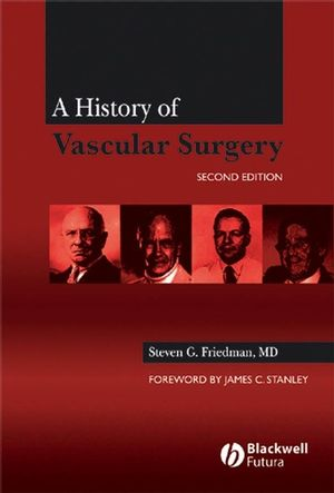 A History of Vascular Surgery, 2nd Edition (1405171294) cover image