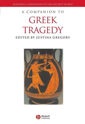 A Companion to Greek Tragedy (1405175494) cover image