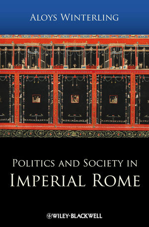 Politics and Society in Imperial Rome (1405179694) cover image
