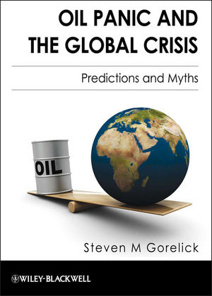 Oil Panic and the Global Crisis: Predictions and Myths (1444359894) cover image