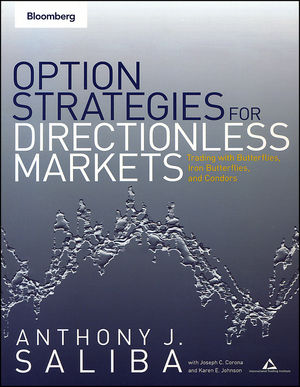 Option Strategies for Directionless Markets: Trading with Butterflies, Iron Butterflies, and Condors (1576602494) cover image