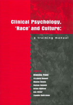 Clinical Psychology, 'Race' and Culture: A Training Manual