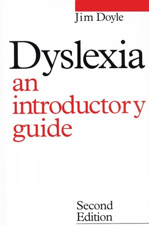 Dyslexia: An Introduction Guide, 2nd Edition