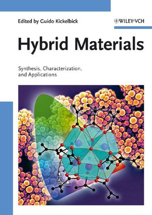 Hybrid Materials: Synthesis, Characterization, and Applications
