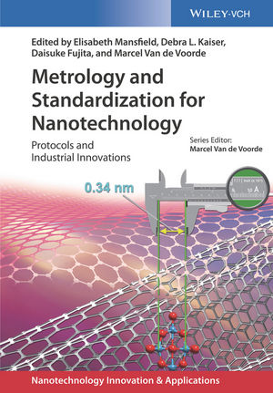 Metrology and Standardization for Nanotechnology: Protocols and Industrial Innovations
