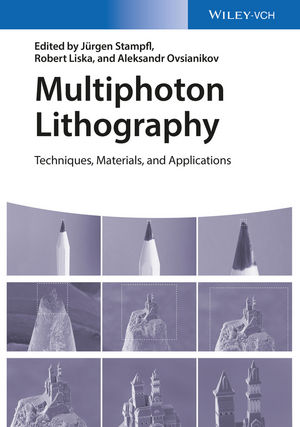 Multiphoton Lithography: Techniques, Materials, and Applications (3527682694) cover image