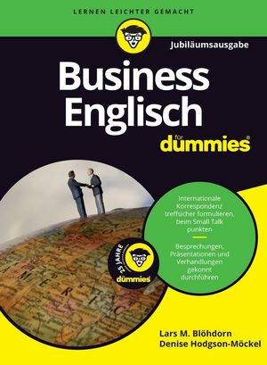 Business Englisch für Dummies, Jubiläumsausgabe
