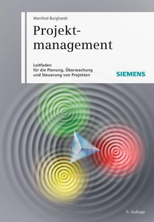 Projektmanagement: Leitfaden für die Planung, Überwachung und Steuerung von Projekten, 9th Edition
