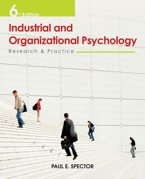 Industrial and Organizational Psychology: Research and Practice, 6th Edition (EHEP001994) cover image