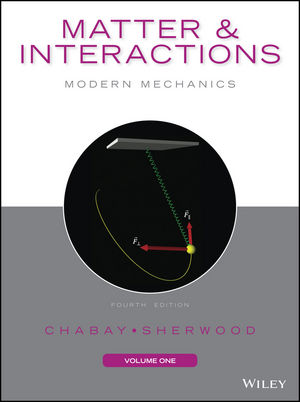 Matter and Interactions, Volume I: Modern Mechanics, 4th Edition (EHEP003494) cover image