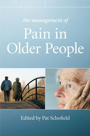 The Management of Pain in Older People (0470033495) cover image