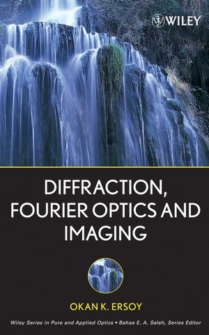 Diffraction, Fourier Optics and Imaging (0470084995) cover image