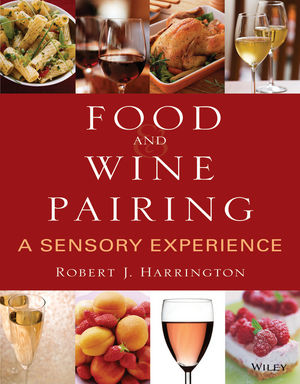 Food and Wine Pairing: A Sensory Experience (0470105895) cover image