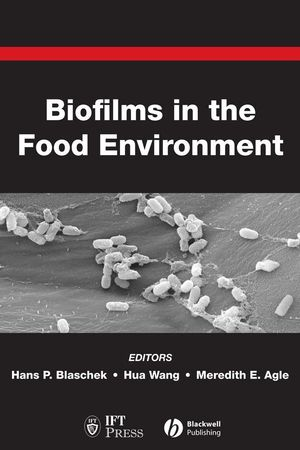 Biofilms in the Food Environment (0470276495) cover image