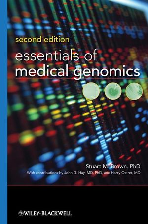 Essentials of Medical Genomics, 2nd Edition (0470334495) cover image