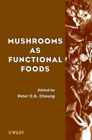 Mushrooms as Functional Foods (0470368195) cover image
