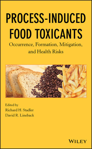 Process-Induced Food Toxicants: Occurrence, Formation, Mitigation, and Health Risks (0470430095) cover image