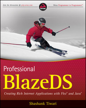 Professional BlazeDS: Creating Rich Internet Applications with Flex and Java (0470464895) cover image