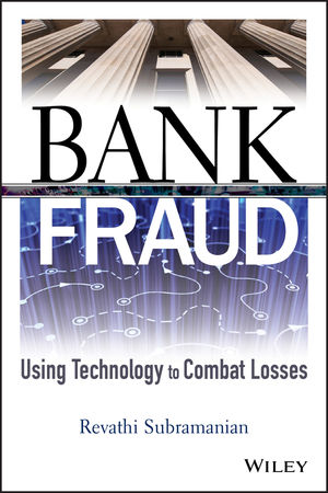 Bank Fraud: Using Technology to Combat Losses (0470494395) cover image