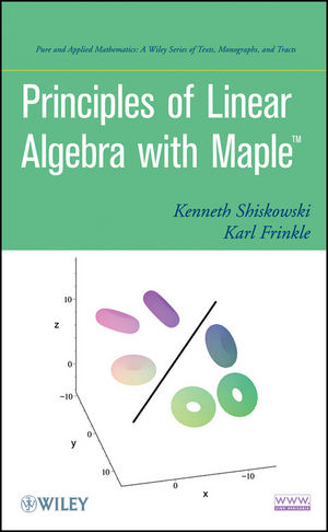 Principles of Linear Algebra With Maple