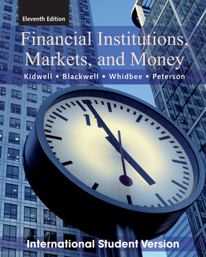 Financial Institutions, Markets, and Money, 11th Edition International Student Version