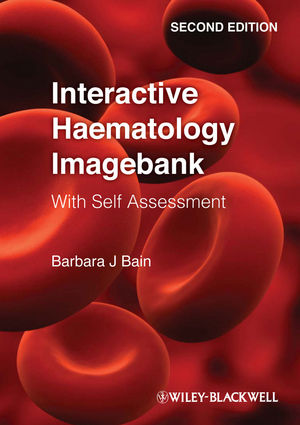 Interactive Haematology Imagebank: With Self Assessment, 2nd Edition (0470670495) cover image