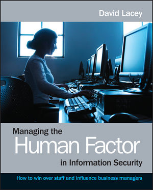 Managing the Human Factor in Information Security: How to win over staff and influence business managers (0470721995) cover image