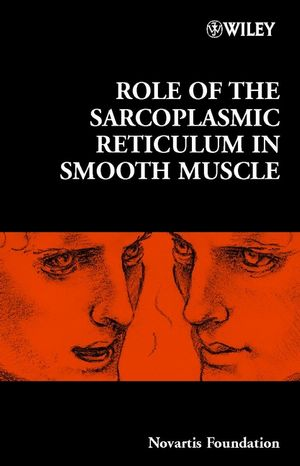 Role of the Sarcoplasmic Reticulum in Smooth Muscle, No. 246 (0470844795) cover image