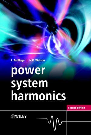Power System Harmonics, 2nd Edition