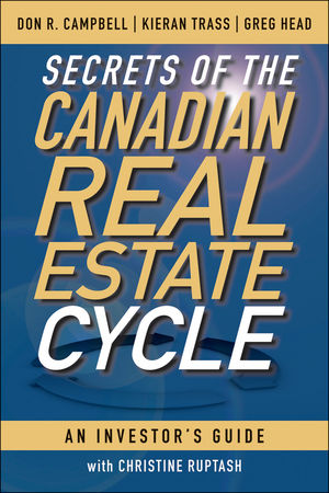 Secrets of the Canadian Real Estate Cycle: An Investor