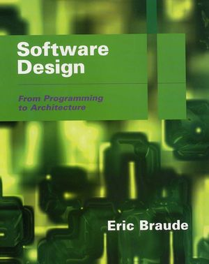 Software Design From Programming To Architecture Wiley