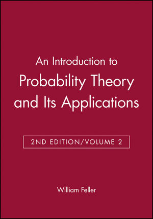 An Introduction to Probability Theory and Its Applications, Volume 2, 2nd  Edition